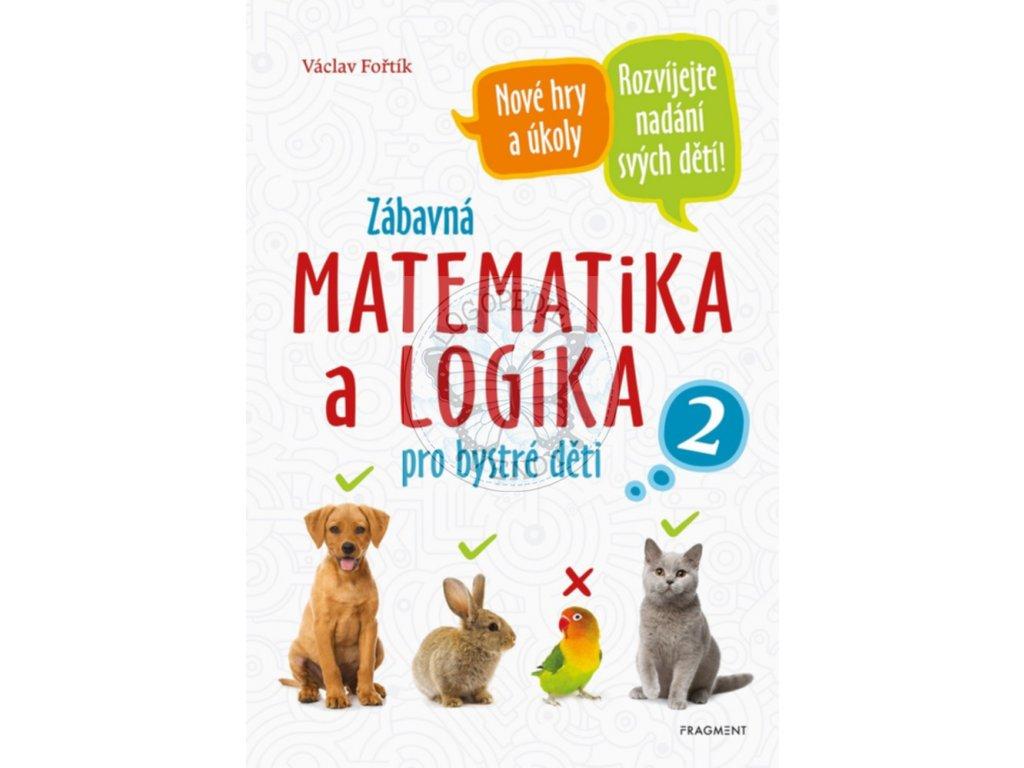 Zabavna matematika a logika pro bystre deti 2