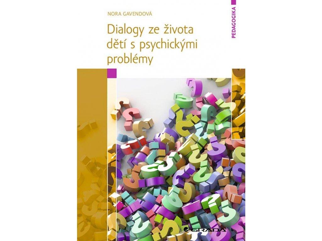 Dialogy ze zivota deti s psychickými problémy