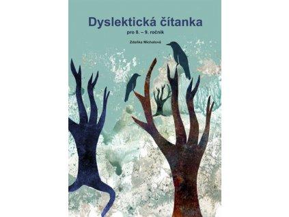 Dyslektická čítanka pro 8. - 9. ročník