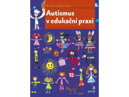 Autismus v edukační praxi