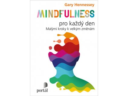 Mindfulness pro kazdy den