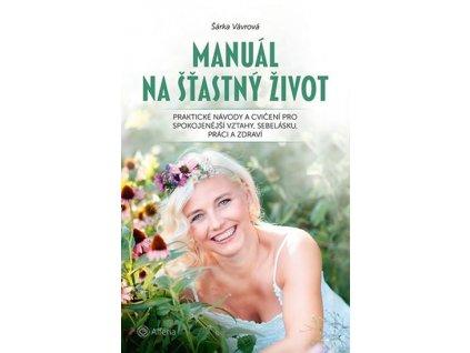Manual na stastny zivot