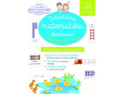 Zvladame matemetiku s Montessori a singapurskou metodou 6 7