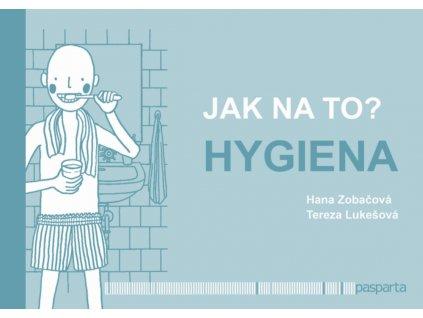 Jak na to hygiena