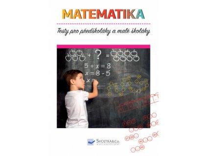 Testy pro predskolaky a male skolaky Matematika