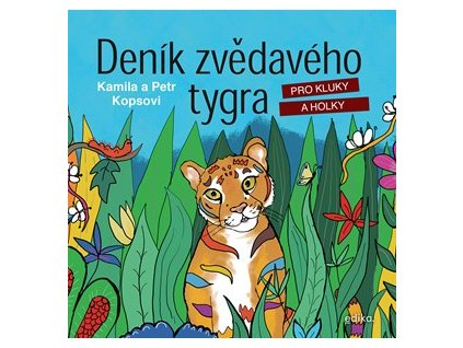 Denik zvedaveho tygra