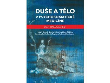Telo a duse v psychosomaticke medicine