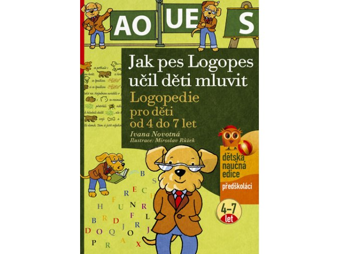 Jak pes Logopes učil děti mluvit