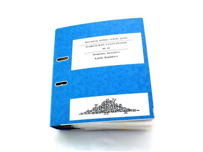 Interaktivní učebnice ČJ - III. díl – Tvoření slov a význam slov