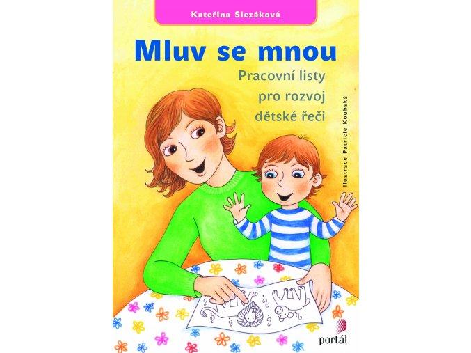 Mluv se mnou - Pracovní listy pro rozvoj dětské řeči