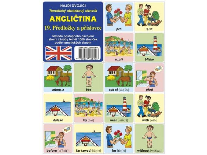 Najdi dvojici - Angličtina -19. Předložky a příslovce