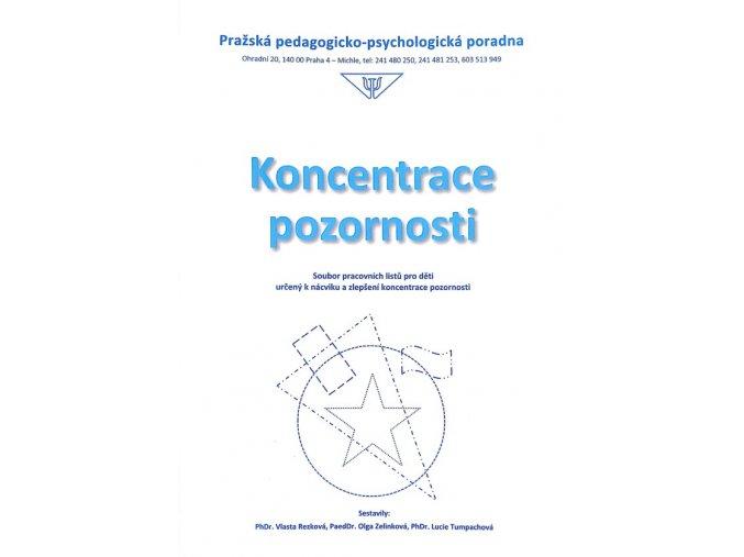 Koncentrace pozornosti, PhDr. Rezková, PaedDr. Zelinková, PhDr. Tumpachová