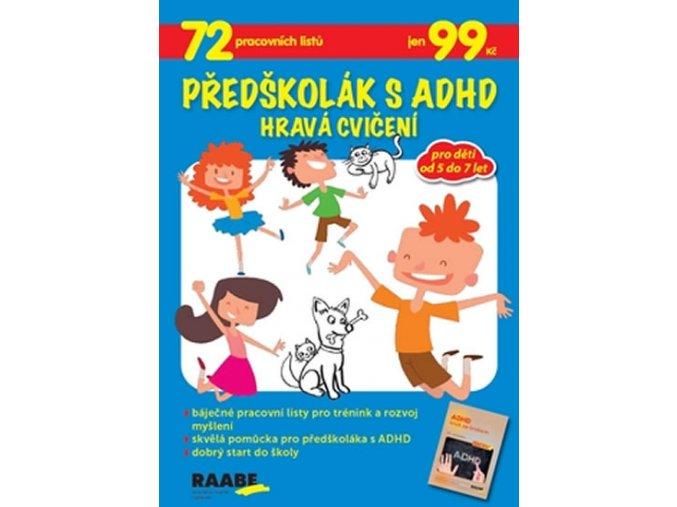 Predskolak s ADHD Hrava cviceni