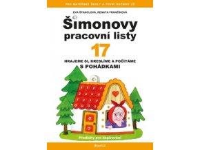 Šimonovy pracovní listy 17 - Hrajeme si, kreslíme a počítáme s pohádkami