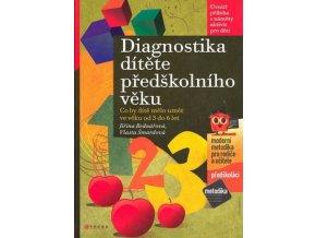 Diagnostika dítěte předškolního věku            J.Bednářová , V.Šmardová
