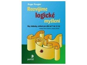 Rozvíjíme logické myšlení   Rougier, Roger