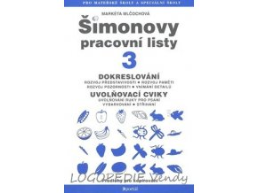 Šimonovy pracovní listy 3 - Dokreslování, uvolňovací cviky pro psaní
