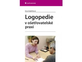 Logopedie v ošetřovatelské péči