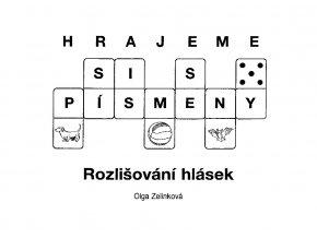 Hrajeme si s písmeny (Rozlišování hlásek), O. Zelinková
