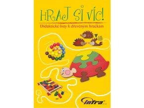 Hraj si víc - didaktické listy k dřevěným hračkám