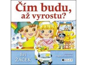 Čím budu, až vyrostu? Jiří Žáček