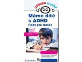 Máme dítě s ADHD - Rady pro rodiče