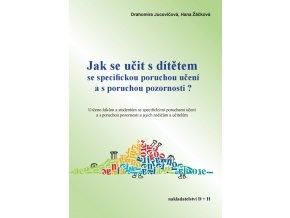 Jak se učit s dítětem se specifickou poruchou učení a s poruchou pozornosti