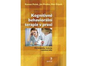 Kognitivně-behaviorální terapie v praxi