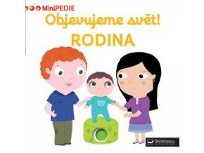 MiniPEDIE - Objevujeme svět! Rodina