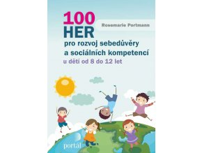 100 her pro rozvoj sebedůvěry a sociálních kompetencí
