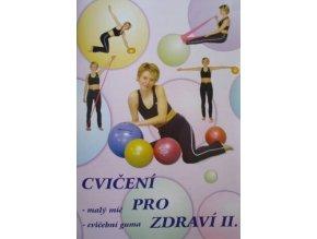 Cvičení pro zdraví II. - malý míč