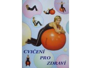 Cvičení pro zdraví I. - velký míč
