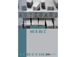 Autismus od A do Z