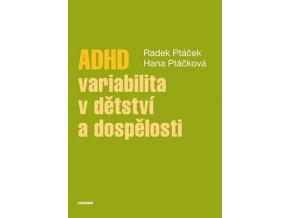 ADHD variabilita v detstvi a dospelosti