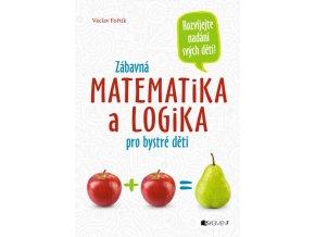 Zabavna matematika a logika pro bystre deti