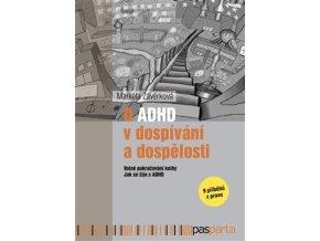O ADHD v dospivani a dsopelosti