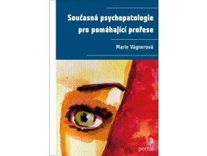 Soucasna psychopatologie pro pomahajici profese