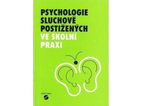 Psychologie sluchove postizenych ve skolni praxi