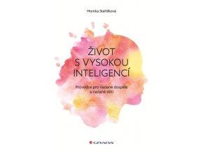 Zivot s vysokou inteligenci