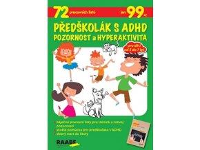 Predskolak s ADHD Pozornost a hyperaktivita