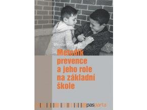 Metodik prevence a jeho role na zakladni skole