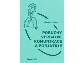 Poruchy verbalni komunikace a foniatrie