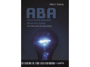 ABA jak porozumet aplikovane behavioralni analyze