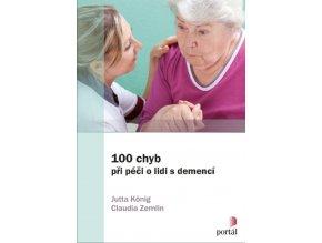 100 chyb pri peci o lidi s demenci