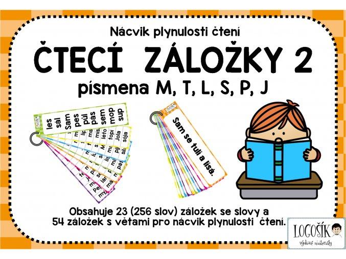 Plynulost čtení - SLOVA písmena M, T, L, S, P, J  - záložky 2