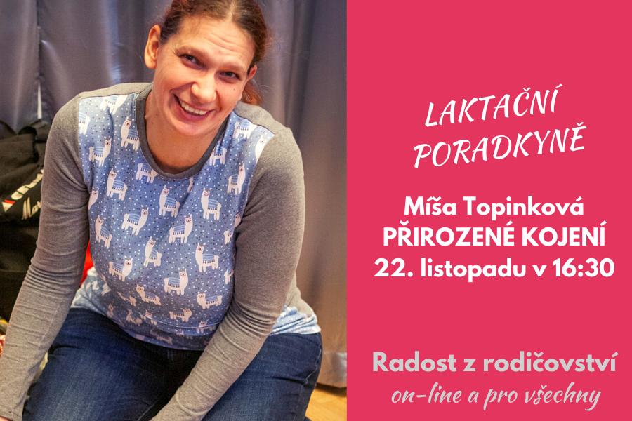 Přirozené kojení: záznam přednášky a diskuze s laktační poradkyní Míšou Topinkovou
