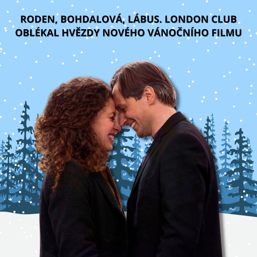 Roden, Bohdalová, Lábus. LondonClub.cz oblékal hvězdy nového vánočního filmu