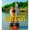 Sladkovodní giganti