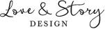 Love & Story Design