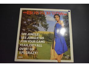BOW WOW WOW - See Jungle! See Jungle! Go Join Your Gang Yeah, City All Over! Go Ape Crazy! / 1981